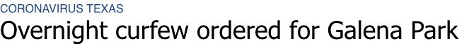 """休斯顿疫情回升至""""一级严重"""",周边城市实施宵禁! Harris County法官自我隔离中..."""