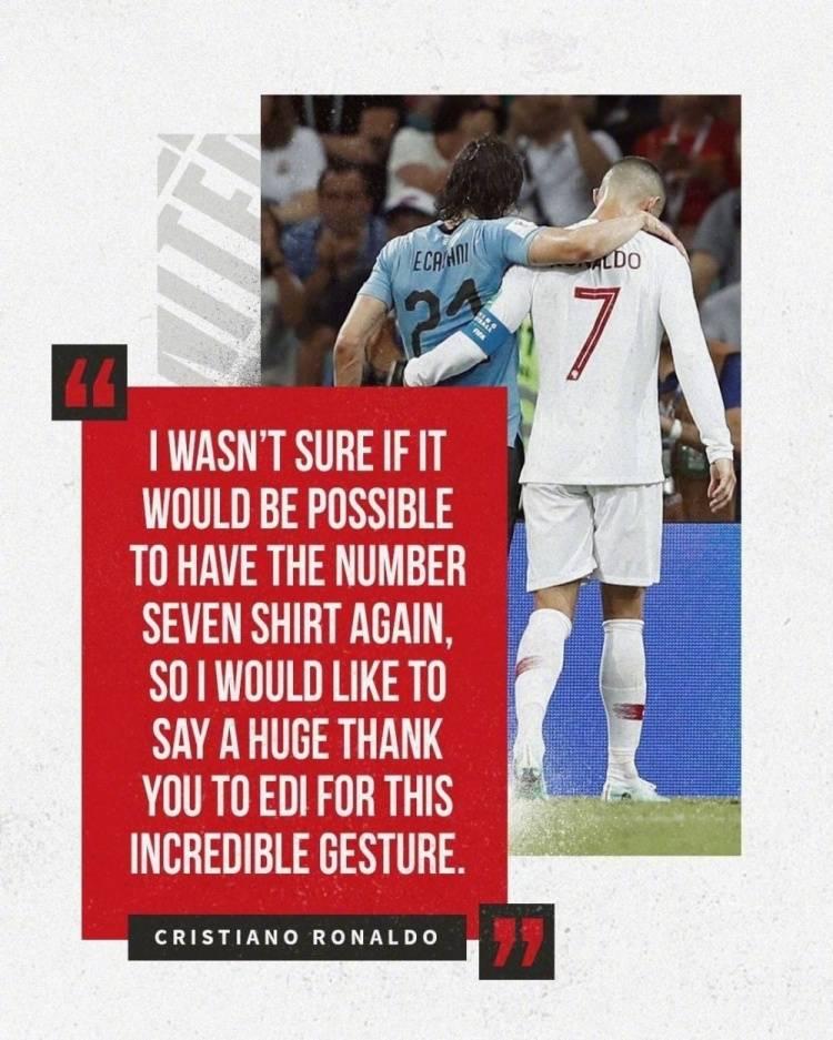 C罗:很感谢卡瓦尼把7号球衣让给我 他非常大度