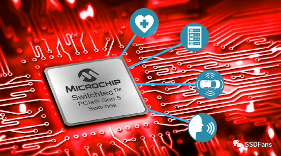 Microchip发布世界上首款PCIe 5.0交换机,速度提升一倍!