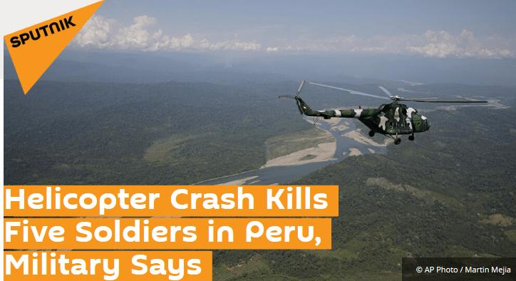 秘鲁军方一架直升机坠毁 至少5名士兵死亡